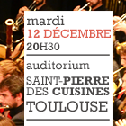 CRR de Toulouse – Auditorium Saint Pierre des Cuisines – 12 décembre 2017