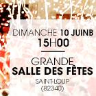 Saint Loup – Grande Salle des Fêtes – 10 juin 2018